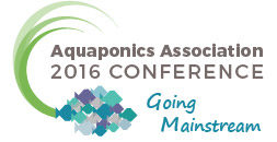 Aquaponics Association Annual Conference